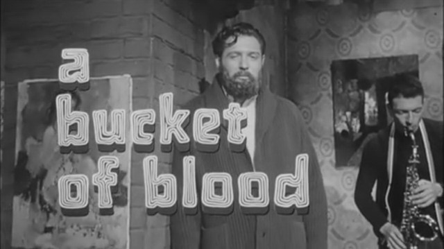 Bucket of Blood opening titles