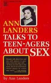 Ann Landers Talks to Teeangers...