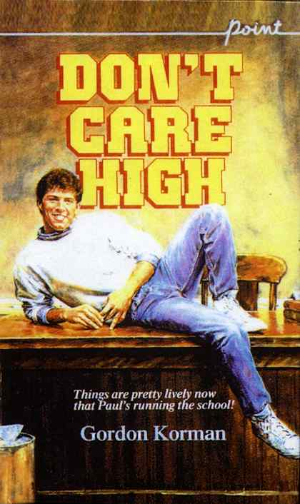 A review of the novel dont care high by gordan korman