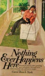 Nothing Ever Happens Here  (I)
