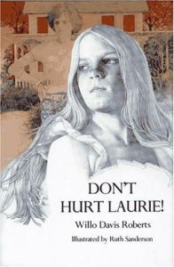 Don't Hurt Laurie!